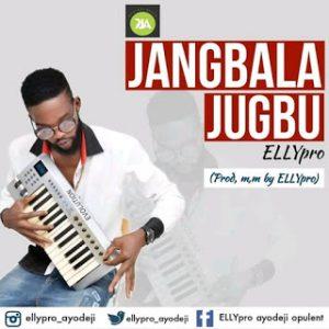 Ellypro – Jangbala jugbu