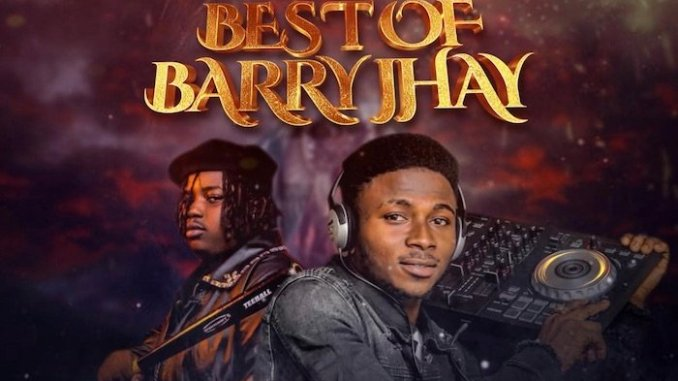 DJ Salam - Best Of Barry Jhay Mix