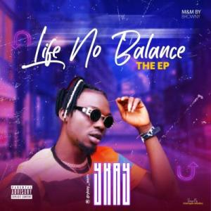 Ykay – Life No Balance