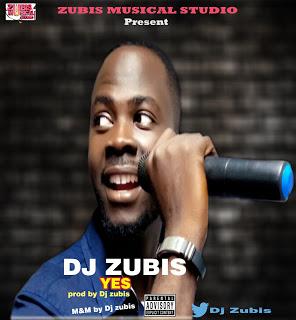 DJ Zubis - Yes