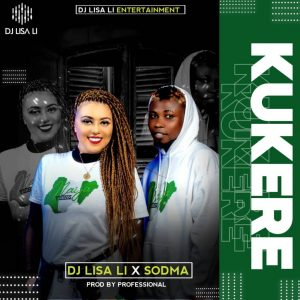 [MUSIC] Dj Lisa li ft Sodman-kukere