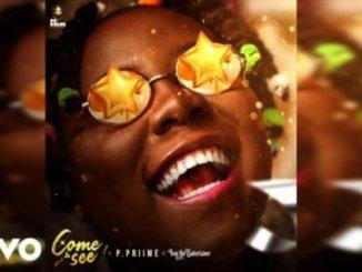 Teni Ft P.Priime – Come & See