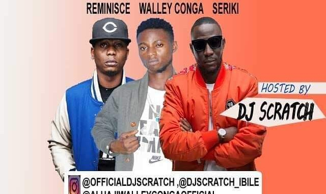 Dj Scratch Ibile – Best Of Reminisce, Walley Conga and Seriki