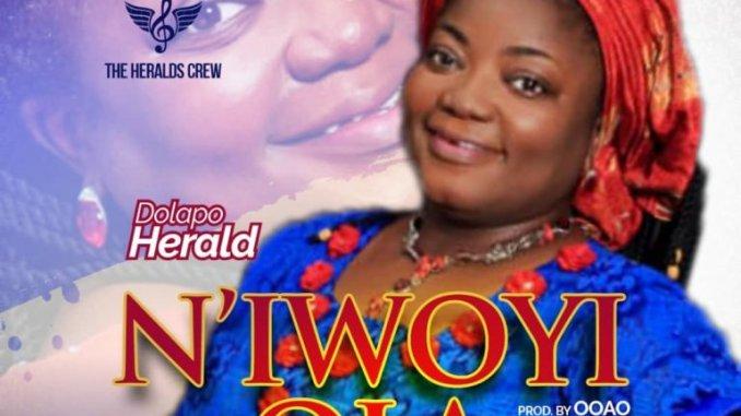 Dolapo Herald – N'IWOYI ILA