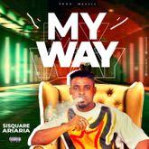 Sisquare - My Way