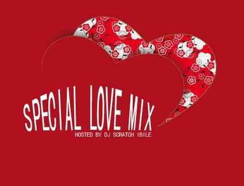 [Mixtape] Dj Scratch Ibile – Special love