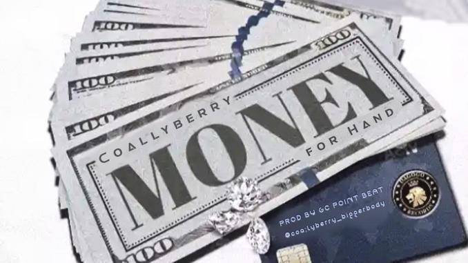 Coallyberry - Money For Hand