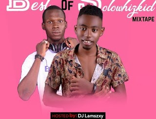 DJ LaMszXy X Solowhizkid - Best Of Solowhizkid Mix