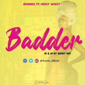 2unnex Ft. Lekky wizzy – Badder