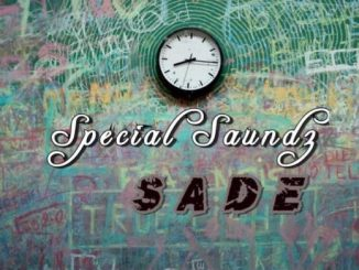 Special Saundz – Sade