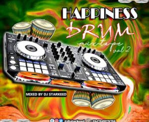 DJ StarKeed – Happiness Drum Mix Vol. 2