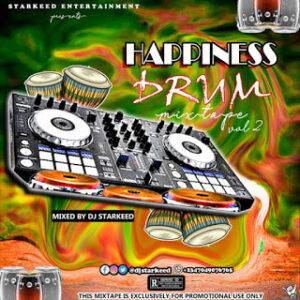 DJ StarKeed – Happiness Drum Mix Vol. 2