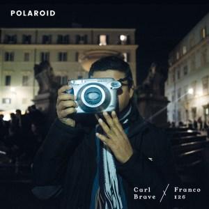 Your Little Underground: Carl Brave x Franco126 – Polaroid