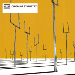 Music Tips: Muse – Origin of Symmetry