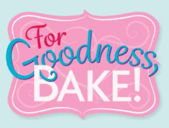 For Goodness Bake