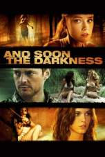 Nonton And Soon the Darkness (2010) Subtitle Indonesia Lk21 Ganool Layarkaca21 Indoxxi