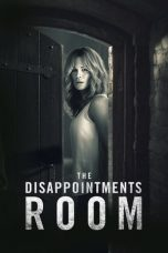 Nonton The Disappointments Room Subtitle Indonesia Lk21 Ganool Layarkaca21 Indoxxi