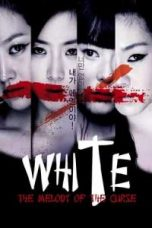 Nonton White: The Melody of the Curse Subtitle Indonesia Lk21 Ganool Layarkaca21 Indoxxi