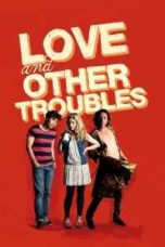 Nonton Love and Other Troubles Subtitle Indonesia Lk21 Ganool Layarkaca21 Indoxxi