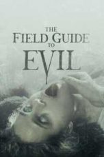 Nonton The Field Guide to Evil Subtitle Indonesia Lk21 Ganool Layarkaca21 Indoxxi