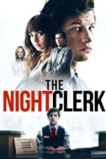 Nonton The Night Clerk Subtitle Indonesia Lk21 Ganool Layarkaca21 Indoxxi
