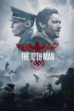 Nonton The 12th Man Subtitle Indonesia Lk21 Ganool Layarkaca21 Indoxxi