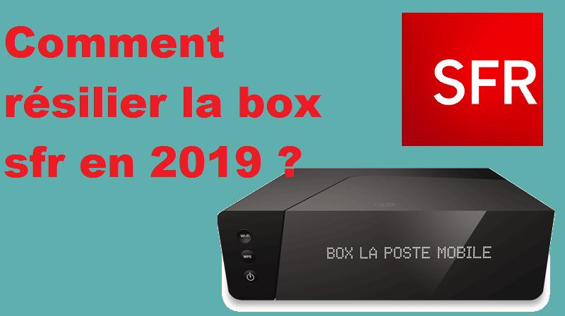 comment résilier box sfr en 2019 ?