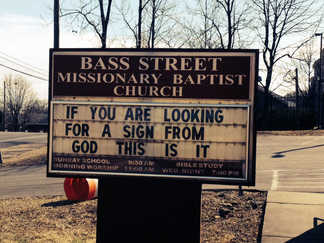 Are you looking for a sign?