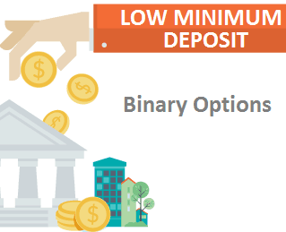 Best low deposit binary options