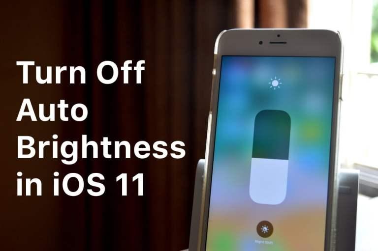 Как отключить автоматическую яркость на iPhone и iPad в iOS 11