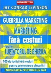 guerrilla_marketing_fara_costuri_pentru_luptatorul_de_gherila
