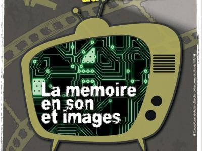 Les archives audiovisuelles : la mémoire en son et image