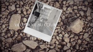 Villeneuve Au Coeur - Rue de Paris, des lieux, des visages