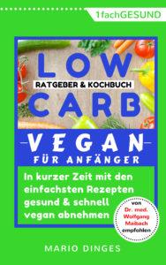 Low Carb Vegan für Anfänger