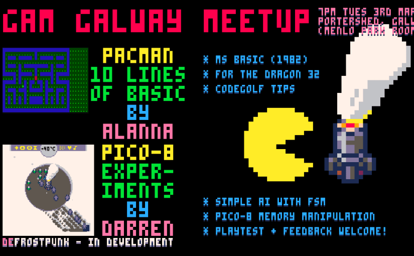 March Meetup featuring 'Defrostpunk' retro game prototyping by Darren Kearney and 10LOC retro gamedev code challenge by Alanna Kelly