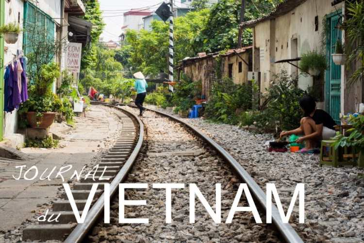 vietnam, hanoi, asie, railway, journal du vietnam