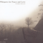 Pezhman Mosleh - Whispers for Love and Peace
