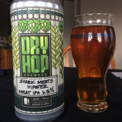 759. Dry Hop Brewers – Shark Meets Hipster Wheat IPA