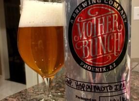 845. Mother Bunch Brewing – Imperial Hoppymoto IPA