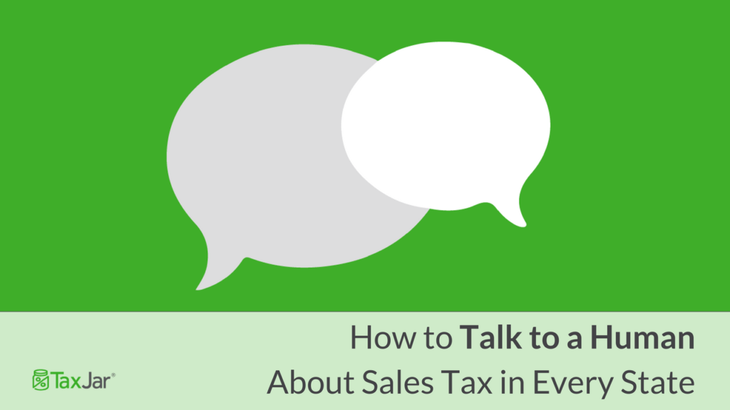How to Talk to a Human about Sales Tax in Every State
