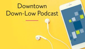 Downtown DownLow Podcast image