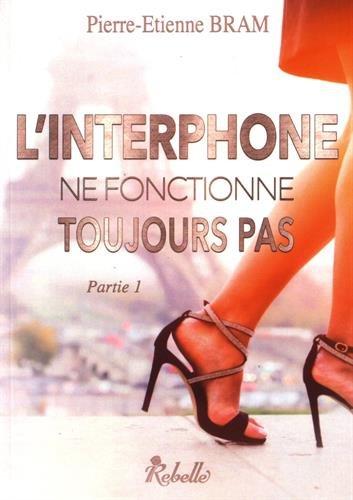 """linterphone - """"L'interphone ne fonctionne toujours pas"""" de Pierre-Etienne Bram   Un mot à la fois"""