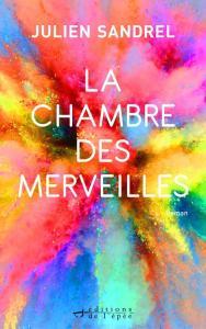 La chambre des merveilles - Les sorties de livres en France : Mars 2018 | Un mot à la fois