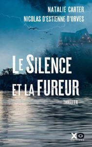 Le silence et la fureur - Les sorties de livres en France : Mars 2018 | Un mot à la fois