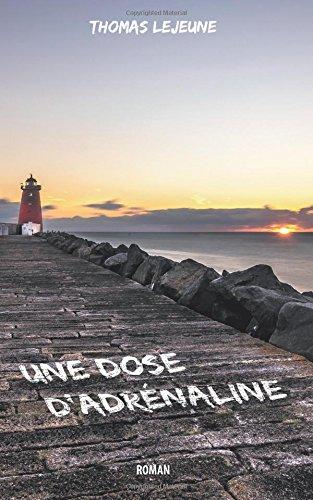 Adrénaline - Une dose d'adrénaline