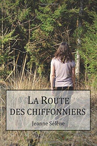 La route des chiffonniers 2 - La Route des Chiffonniers