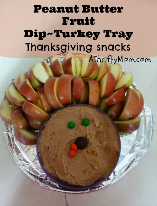 thanksgiving food ideas #turkey, #Thanksgivingfood, #apples, #appledip, #peanutbutter, #fruittray