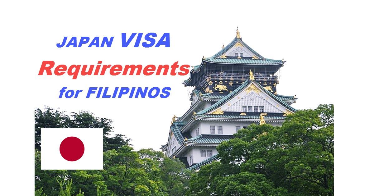japan visa requirements for filipinos
