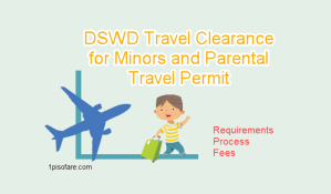 DSWD Travel Clearance for Minors Requirements and Parental Travel Permit