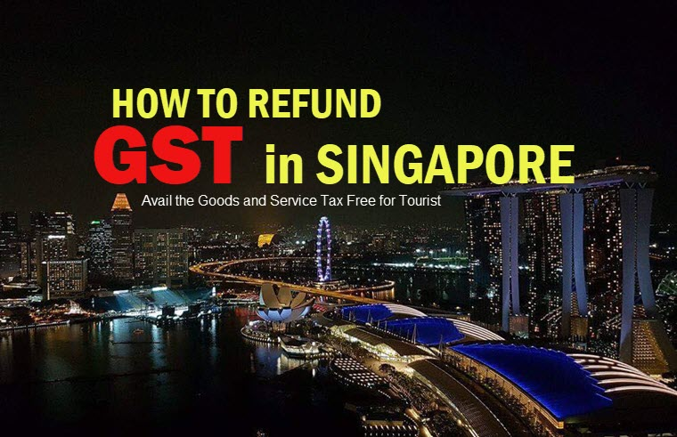 how to refund gst in singapore